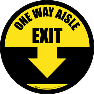 One Way Aisle Exit with Arrow Yellow Circular - Floor Sign