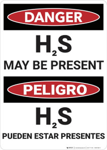 Danger: Bilingual Hydrogen Sulfide May Be Present - Wall Sign