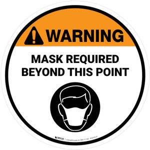Warning: Mask Required Beyond This Point with Icon Circular - Floor Sign