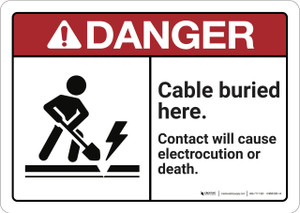 Danger: Cable Buried Here ANSI - Wall Sign