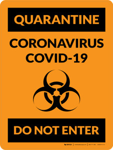 Quarantine: Coronavirus Covid-19 Do Not Enter with Icon Portrait - Wall Sign