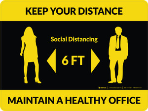 Keep Your Distance - Maintain a Healthy Office with Icon Yellow/Black Landscape - Wall Sign