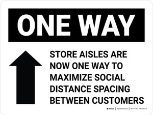 Store Aisles Are Now One Way To Maximize Social Distance with Arrow Landscape - Wall Sign