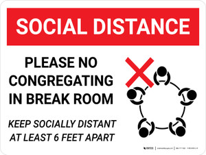 Social Distance Please No Congregating in Break Room with Icon Landscape - Wall Sign