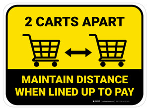 2 Carts Apart When Lined Up To Pay with Icon Yellow Rectangle - Floor Sign
