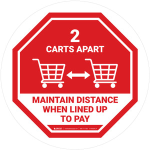 2 Carts Apart When Lined Up To Pay with Icon Stop Circular - Floor Sign