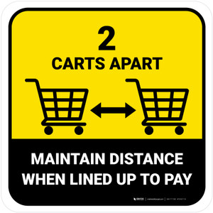 2 Carts Apart When Lined Up To Pay with Icon Yellow Square - Floor Sign
