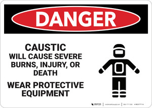 Danger: Caustic Will Cause Severe Burns  - Wall Sign