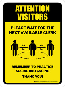 Attention: Visitors Please Wait For Next Available Clerk with Icon Portrait - Wall Sign