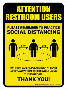 Attention: Restroom Users Remember Social Distancing with Icon Portrait - Wall Sign