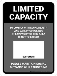 Limited Capacity: Maintain Social Distancing While Shopping Gray Portrait - Wall Sign