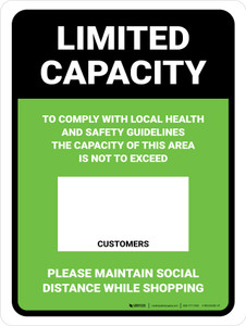 Limited Capacity: Maintain Social Distancing While Shopping Green Portrait - Wall Sign