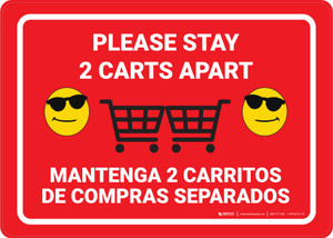 Please Stay 2 Carts Apart Bilingual with Sunglasses Emojis Red Bilingual Red - Wall Sign