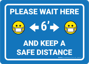 Please Wait Here Keep a Safe Distance Blue - Wall Sign