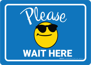 Please Wait Here with Sunglasses Emoji Blue - Wall Sign