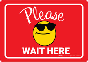 Please Wait Here with Sunglasses Emoji Red - Wall Sign