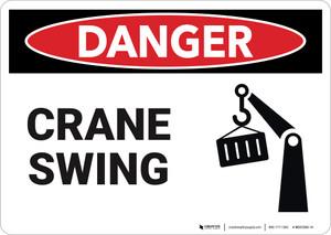 Danger: Crane Swing  - Wall Sign
