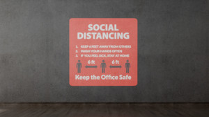 Social Distancing Rules - Keep the Office Safe - SignCast S200 Virtual Sign