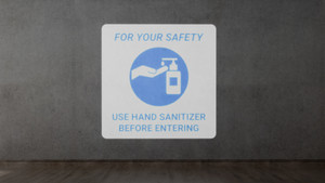For Your Safety - Use Hand Sanitizer Before Entering - SignCast S200 Virtual Sign