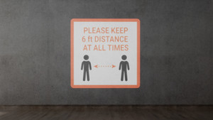 Please Keep 6Ft Distance At All Times - SignCast S200 Virtual Sign