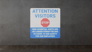 Attention Visitors Stop - Visits No Longer Permitted with Icon - SignCast S200 Virtual Sign