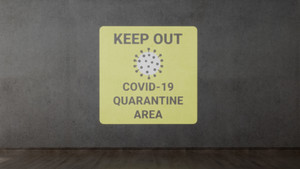 Keep Out COVID-19 Quarantine Area with Icon - SignCast S200 Virtual Sign