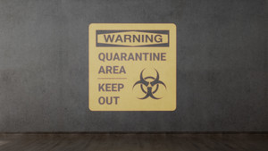 Warning: Quarantine Area - Keep Out - SignCast S200 Virtual Sign
