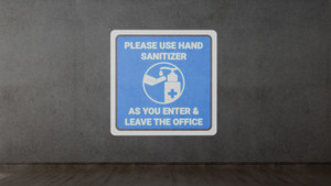 Please Use Hand Sanitizer As You Enter and Leave The Office - SignCast S200 Virtual Sign