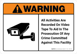 Warning: All Activities Are Recorded On Video Tape with Icon ANSI Landscape - Wall Sign
