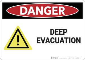 Danger: Deep Evacuation Osha With Graphic - Wall Sign