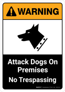 Warning: Attack Dogs On Premises No Trespassing with Icon ANSI Portrait - Wall Sign