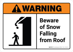 Warning: Beware of Snow Falling From Roof with Icon ANSI Landscape - Wall Sign