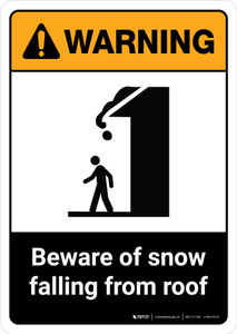Warning: Beware of Snow Falling From Roof with Ion ANSI Portrait - Wall Sign