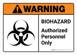 Warning: Biohazard Authorized Personnel Only with Icon ANSI Landscape - Wall Sign