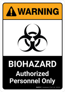 Warning: Biohazard Authorized Personnel Only with Icon ANSI Portrait - Wall Sign