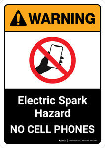 Warning: Electric Spark Hazard No Cell Phones with Icon ANSI Portrait - Wall Sign