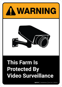 Warning: This Farm Is Protected By Video Surveillance with Icon ANSI Portrait - Wall Sign
