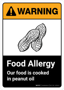 Warning: Food Allergy Our Food is Cooked in Peanut Oil with Icon ANSI Portrait - Wall Sign