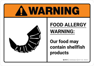 Warning: Food Allergy Warning - Our Food May Contain Shellfish with Icon ANSI Landscape - Wall Sign