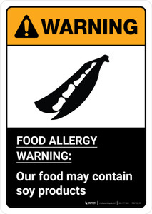 Warning: Food Allergy Warning - Our Food May Contain Soy with Icon ANSI Portrait - Wall Sign