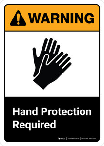 Warning: Hand Protection Required with Icon ANSI Portrait - Wall Sign