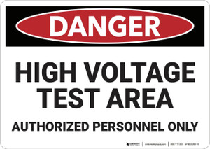 Danger: High Voltage Test Area - Wall Sign