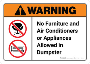 Warning: No Furniture Air Conditioners Or Appliances Allowed In Dumpster with Icons ANSI Landscape - Wall Sign