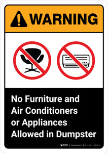Warning: No Furniture Air Conditioners Or Appliances Allowed In Dumpster with Icons ANSI Portrait - Wall Sign