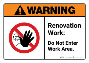 Warning: Renovation Work Do Not Enter Work Area with Icon ANSI Landscape - Wall Sign