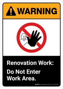 Warning: Renovation Work Do Not Enter Work Area with Icon ANSI Portrait - Wall Sign