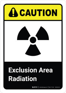 Caution: Exclusion Area Radiation with Icon ANSI Portrait - Wall Sign