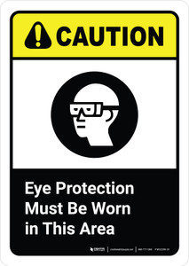 Caution: Eye Protection must be Worn in This Area with Icon ANSI Portriat - Wall Sign
