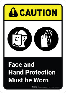 Caution: Face and Hand Protection Must be Worn with Icon ANSI Portrait - Wall Sign