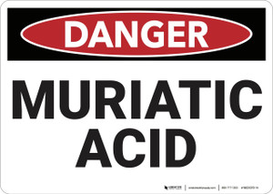 Danger: Muriatic Acid - Wall Sign